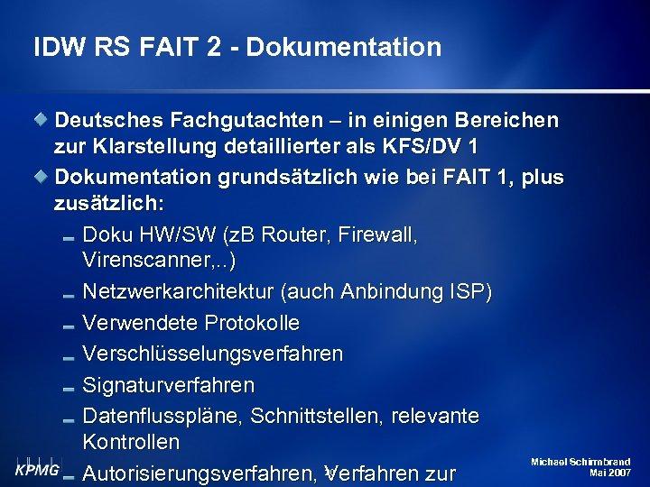 IDW RS FAIT 2 - Dokumentation Deutsches Fachgutachten – in einigen Bereichen zur Klarstellung