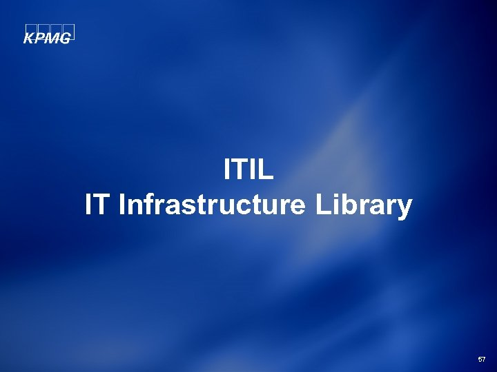 ITIL IT Infrastructure Library 57
