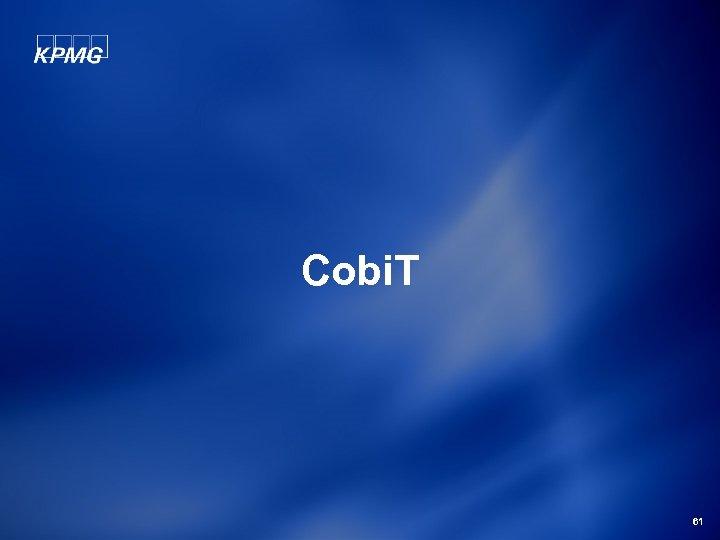 Cobi. T 61