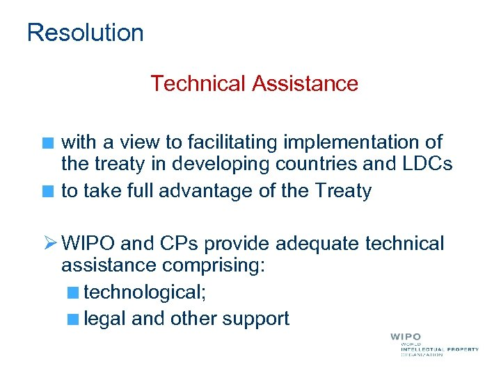 Resolution Technical Assistance with a view to facilitating implementation of the treaty in developing
