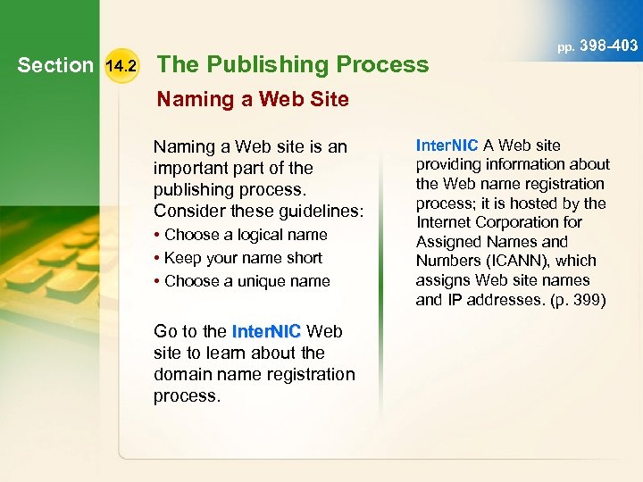 Section 14. 2 The Publishing Process pp. 398 -403 Naming a Web Site Naming