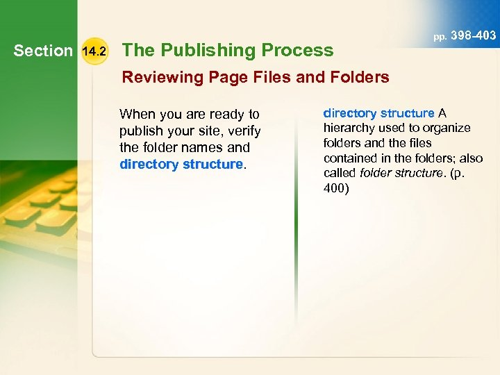 Section 14. 2 The Publishing Process pp. 398 -403 Reviewing Page Files and Folders