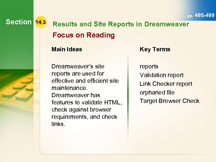 Section pp. 405 -409 14. 3 Results and Site Reports in Dreamweaver Focus on