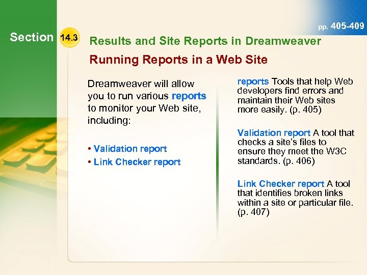 Section pp. 405 -409 14. 3 Results and Site Reports in Dreamweaver Running Reports