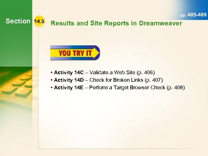 Section pp. 405 -409 14. 3 Results and Site Reports in Dreamweaver • Activity