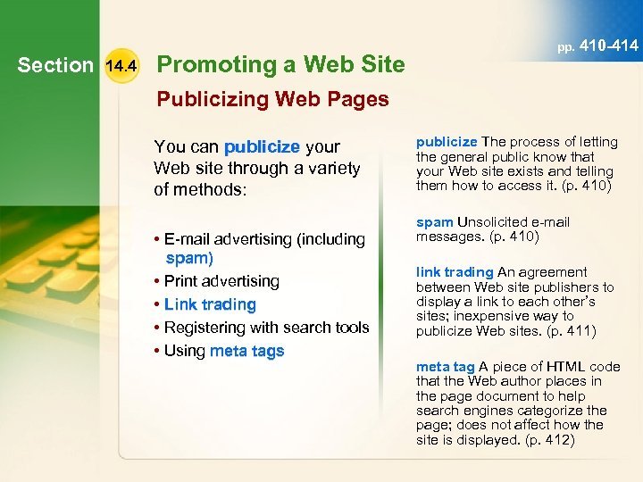 Section 14. 4 Promoting a Web Site pp. 410 -414 Publicizing Web Pages You