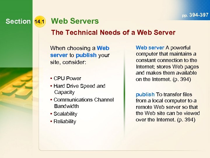Section 14. 1 pp. 394 -397 Web Servers The Technical Needs of a Web