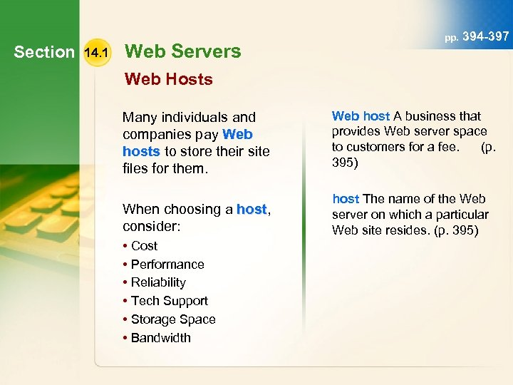 Section 14. 1 Web Servers pp. 394 -397 Web Hosts Many individuals and companies