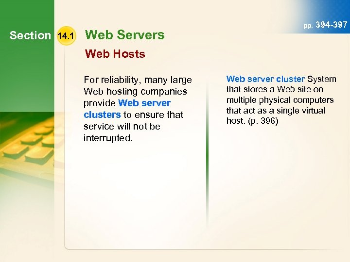Section 14. 1 Web Servers pp. 394 -397 Web Hosts For reliability, many large