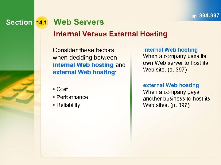 Section 14. 1 pp. 394 -397 Web Servers Internal Versus External Hosting Consider these
