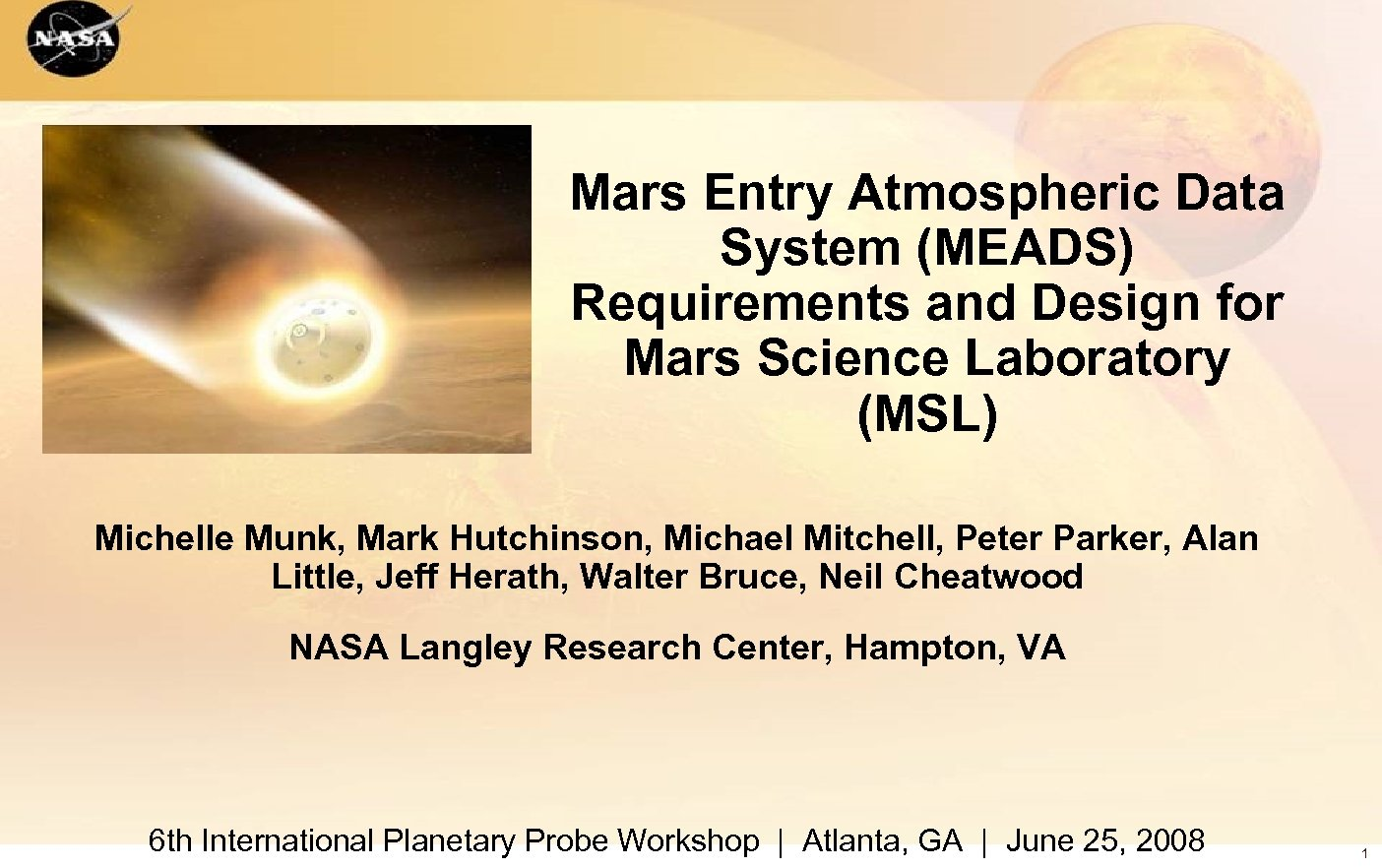Mars Entry Atmospheric Data System (MEADS) Requirements and Design for Mars Science Laboratory (MSL)