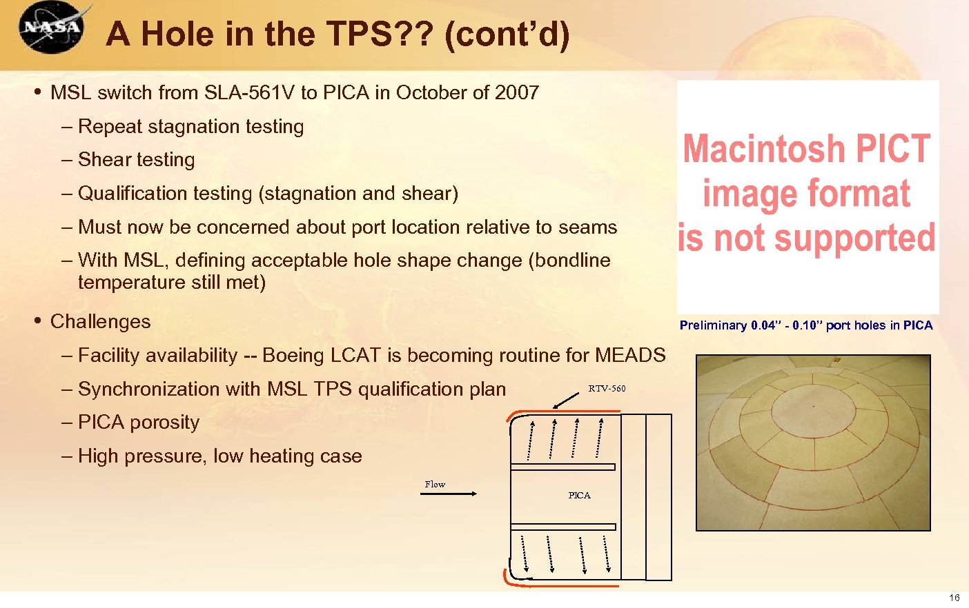 A Hole in the TPS? ? (cont'd) • MSL switch from SLA-561 V to
