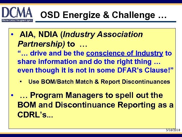 "OSD Energize & Challenge … • AIA, NDIA (Industry Association Partnership) to … ""…"