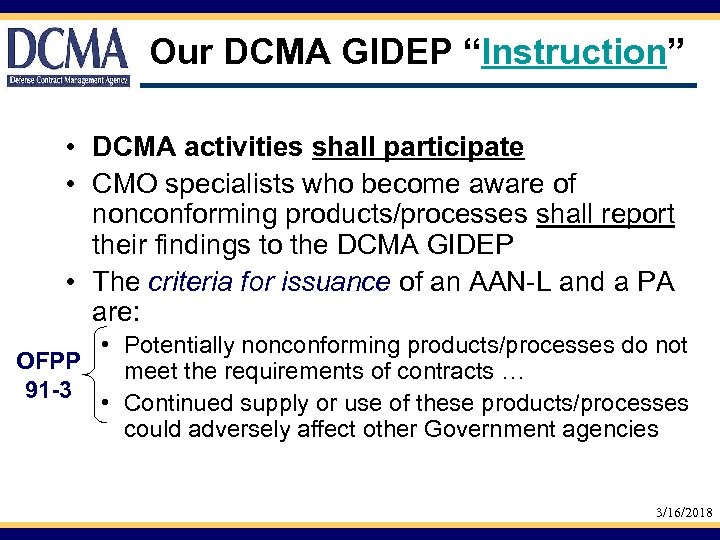 "Our DCMA GIDEP ""Instruction"" • DCMA activities shall participate • CMO specialists who become"