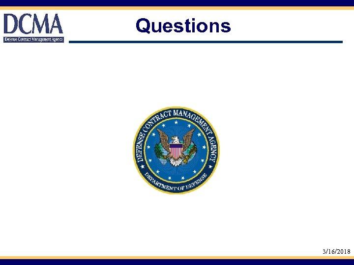 Questions 3/16/2018