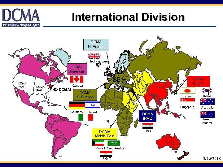 International Division DCMA N. Europe United Kingdom DCMA Americas DCMA West DCMA East .