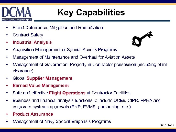 Key Capabilities • Fraud Deterrence, Mitigation and Remediation • Contract Safety • Industrial Analysis