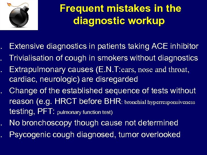 Frequent mistakes in the diagnostic workup 1. Extensive diagnostics in patients taking ACE inhibitor