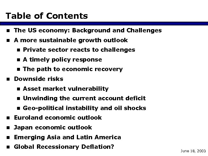 Table of Contents n The US economy: Background and Challenges n A more sustainable