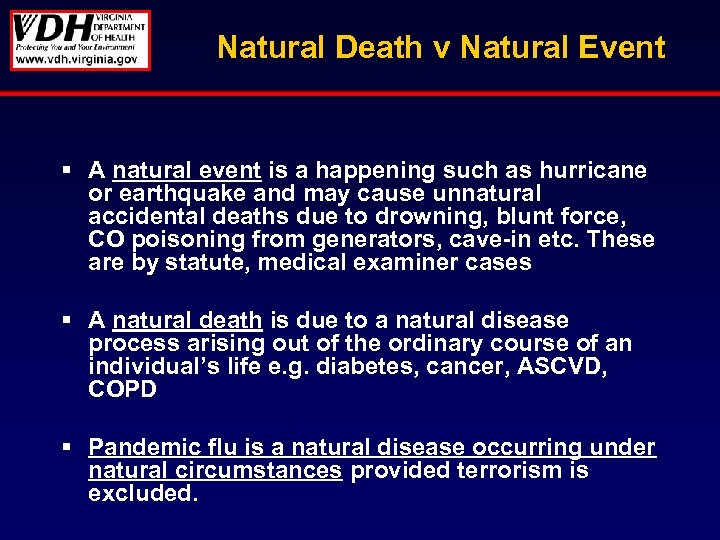 Natural Death v Natural Event § A natural event is a happening such as