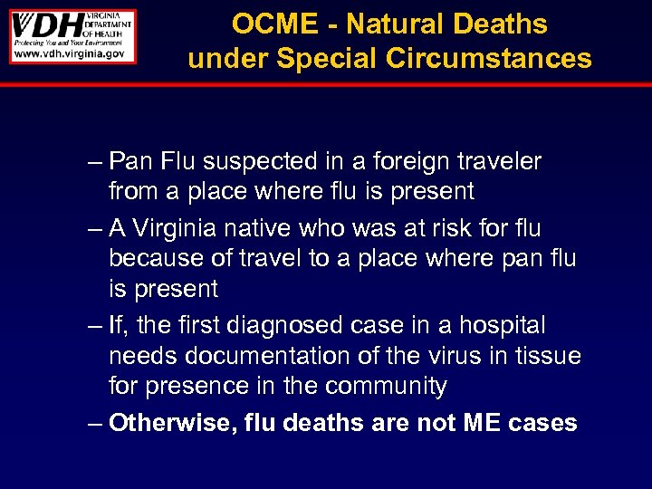 OCME - Natural Deaths under Special Circumstances – Pan Flu suspected in a foreign