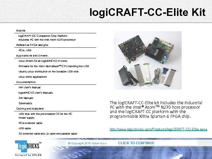 logi. CRAFT-CC-Elite Kit Boards: logi. CRAFT-CC Companion Chip Platform Industrial PC with the Intel