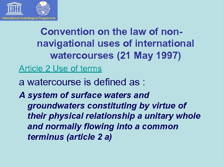 Convention on the law of nonnavigational uses of international watercourses (21 May 1997) Article