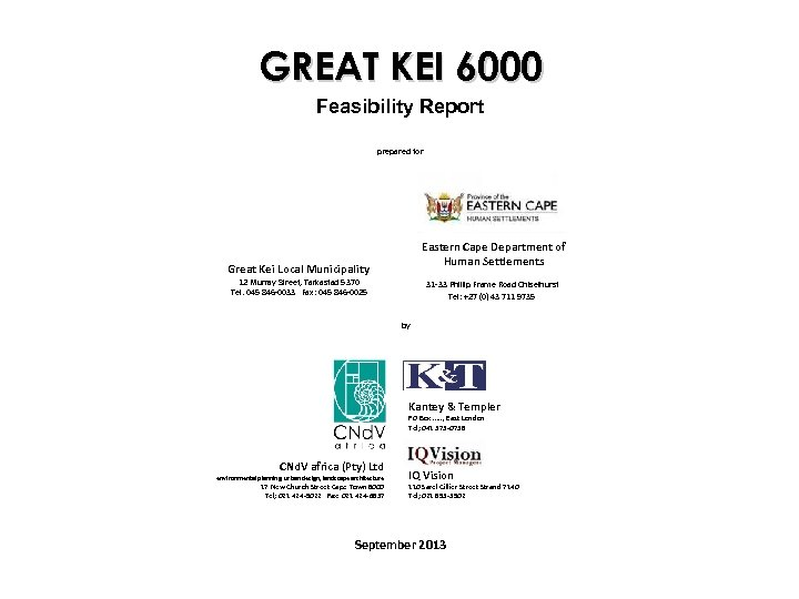 GREAT KEI 6000 Feasibility Report prepared for Eastern Cape Department of Human Settlements Great
