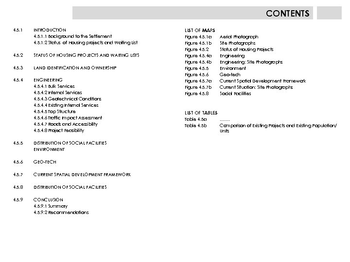 CONTENTS 4. 5. 1 INTRODUCTION 4. 5. 1. 1 Background to the Settlement 4.