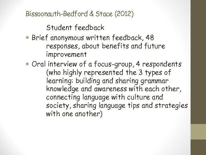 Bissoonauth-Bedford & Stace (2012) Student feedback Brief anonymous written feedback, 48 responses, about benefits