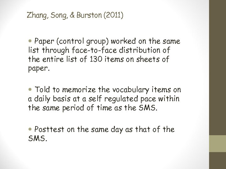 Zhang, Song, & Burston (2011) Paper (control group) worked on the same list through