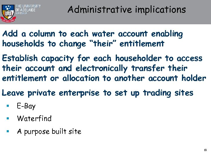 "Administrative implications Add a column to each water account enabling households to change ""their"""