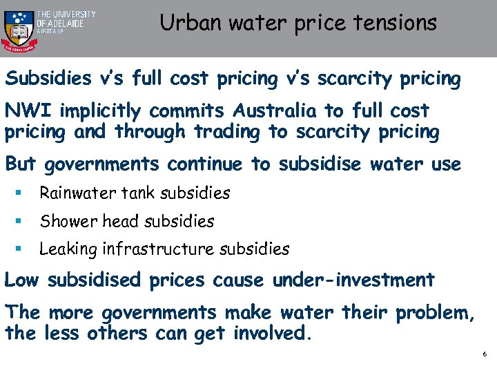 Urban water price tensions Subsidies v's full cost pricing v's scarcity pricing NWI implicitly
