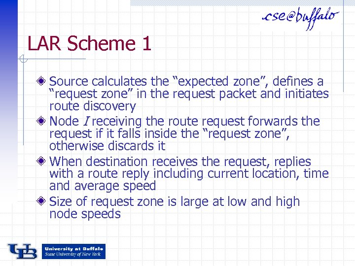 """LAR Scheme 1 Source calculates the """"expected zone"""", defines a """"request zone"""" in the"""