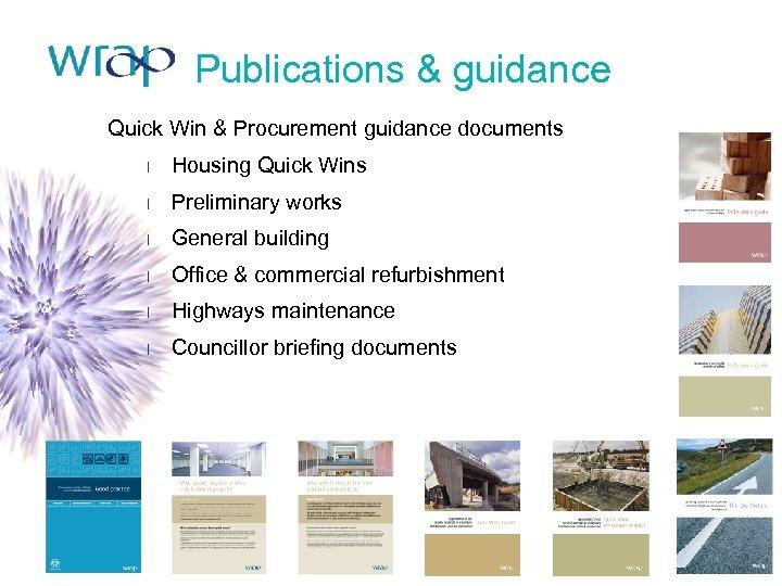 Publications & guidance Quick Win & Procurement guidance documents l Housing Quick Wins l