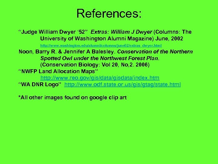 """References: """"Judge William Dwyer ' 52"""" Extras: William J Dwyer (Columns: The University of"""