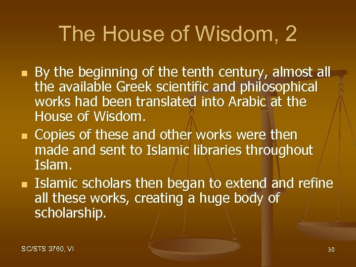 The House of Wisdom, 2 n n n By the beginning of the tenth