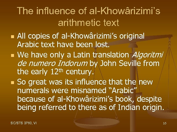 The influence of al-Khowârizimi's arithmetic text n n n All copies of al-Khowârizimi's original