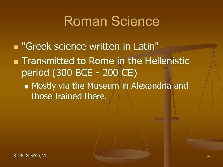Roman Science n n