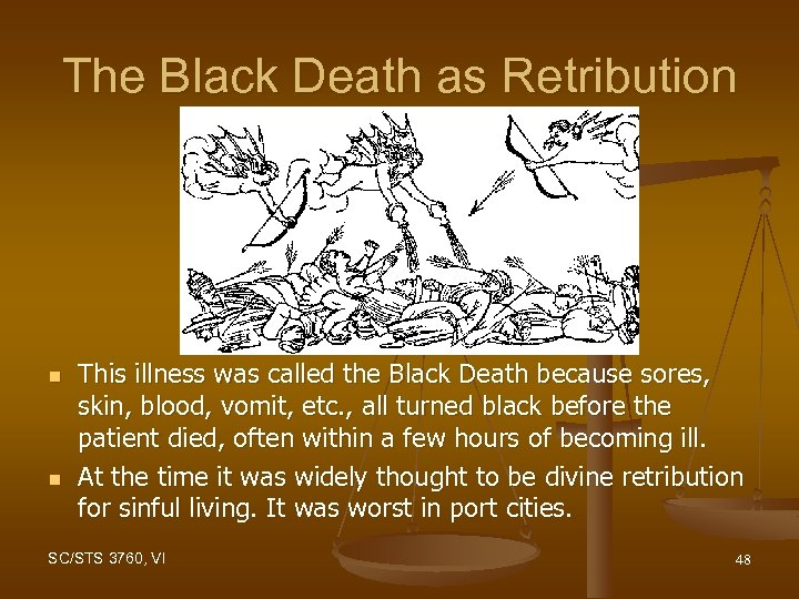 The Black Death as Retribution n n This illness was called the Black Death