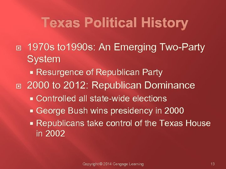 Texas Political History 1970 s to 1990 s: An Emerging Two-Party System Resurgence of
