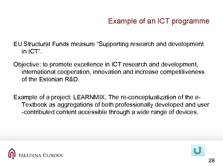 "Example of an ICT programme EU Structural Funds measure ""Supporting research and development in"