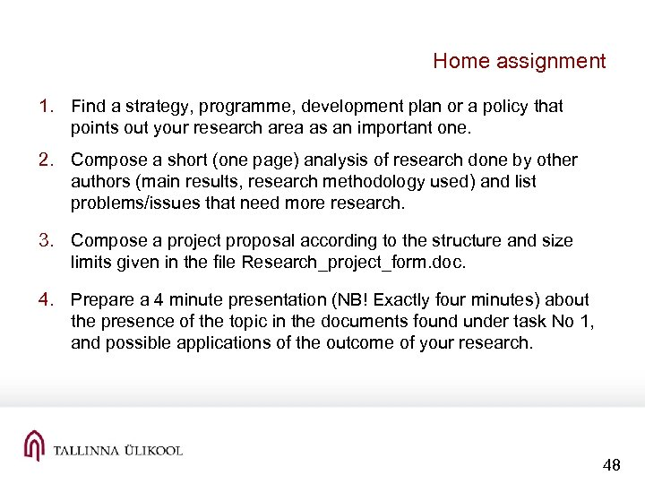 Home assignment 1. Find a strategy, programme, development plan or a policy that points