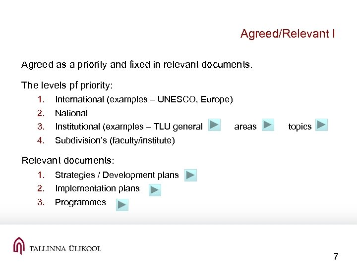 Agreed/Relevant I Agreed as a priority and fixed in relevant documents. The levels pf