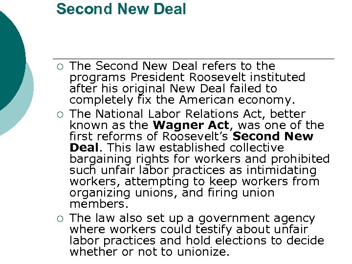 Second New Deal ¡ ¡ ¡ The Second New Deal refers to the programs