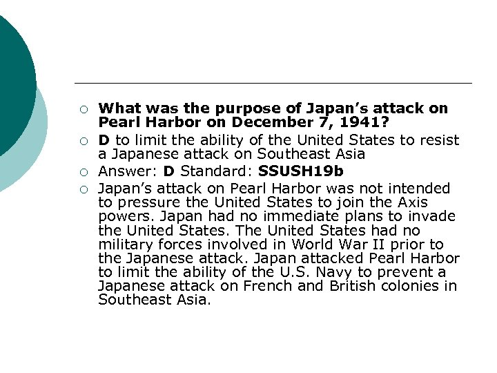 ¡ ¡ What was the purpose of Japan's attack on Pearl Harbor on December