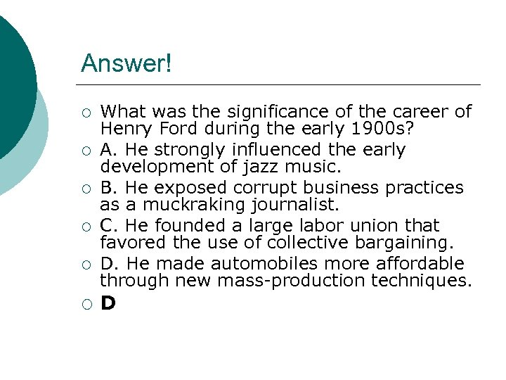 Answer! ¡ ¡ ¡ What was the significance of the career of Henry Ford