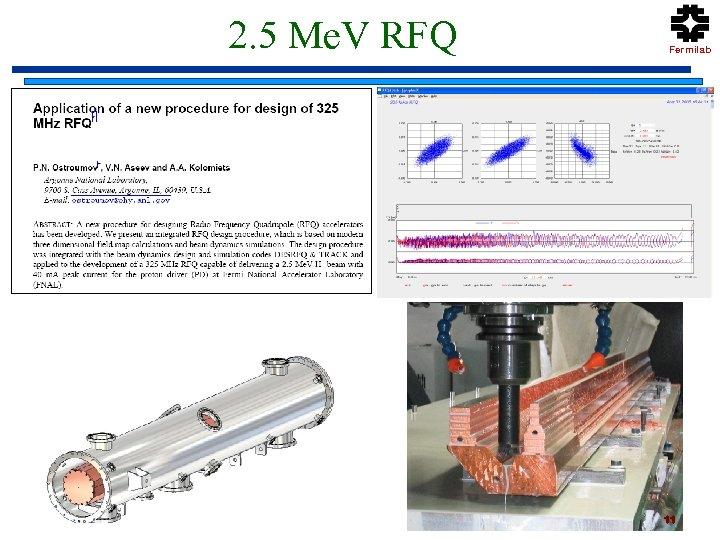 2. 5 Me. V RFQ Fermilab 11