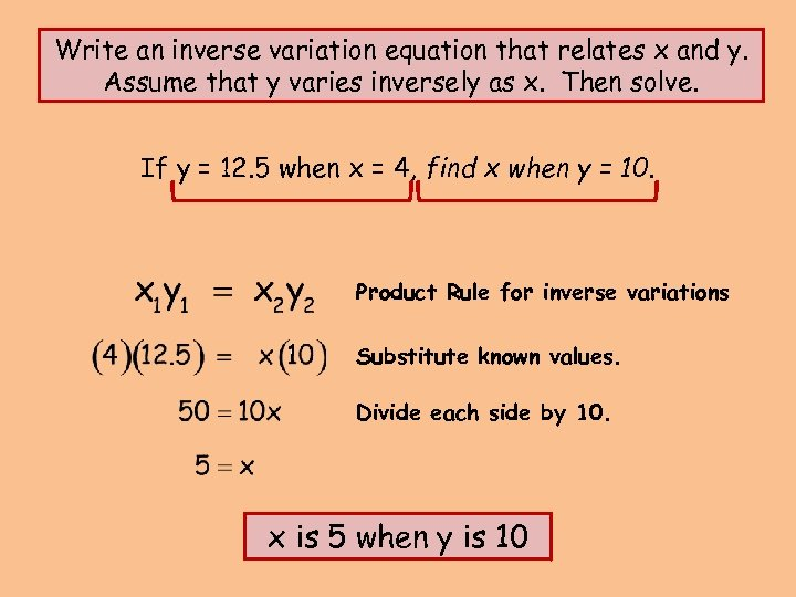 Write an inverse variation equation that relates x and y. Assume that y varies