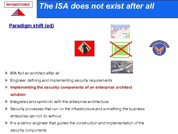 INFOSECFORCE The ISA does not exist after all Paradigm shift (ed) ISA Ø ISA